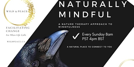 Naturally Mindful  - Weekly Nature Based Mindfulness Class tickets