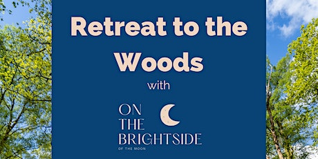 Retreat to the Woods tickets