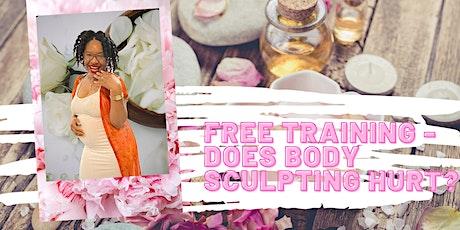 *FREE* Body Sculpting Training! tickets