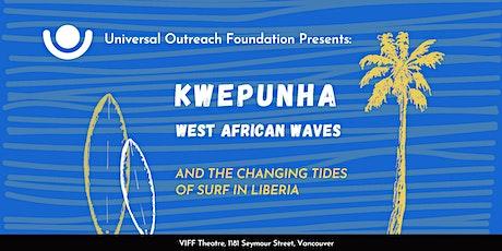 Kwepunha: West African Waves tickets