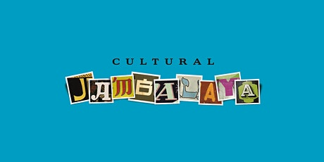 An Evening to Support Cultural Jambalaya's Educational Programming tickets