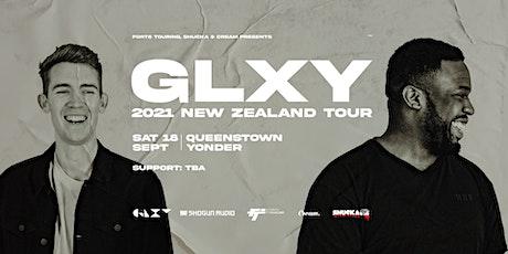 GLXY (UK) - QUEENSTOWN tickets