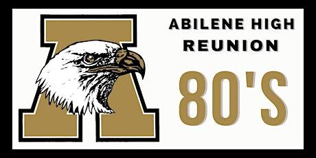 Abilene High 80's Reunion 2021 tickets