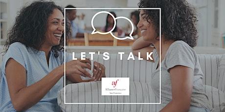 Let's talk, discutons! - Recettes et gastronomie tickets