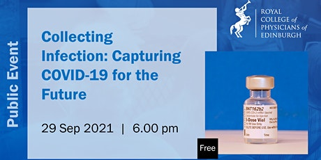 Collecting Infection: Capturing COVID-19 for the future tickets