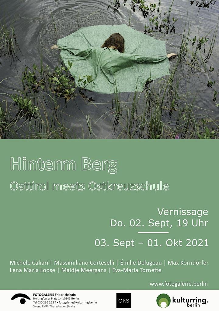 Hinterm Berg   -Osttirol meets Ostkreuzschule-: Bild