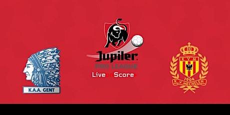 STREAMS!@.Gent - Mechelen live op tv 15 augustus 2021 tickets