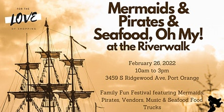 Mermaids, Pirates & Seafood, Oh My! tickets