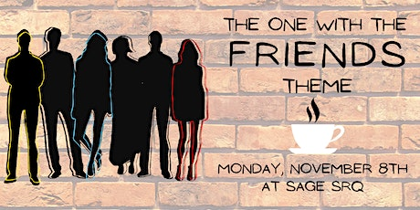 The One with the FRIENDS Theme tickets