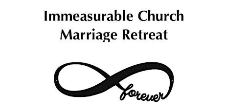 Immeasurable Church Fall 2021 Marriage Retreat tickets