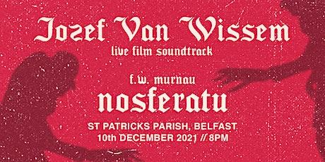 Jozef Van Wissem - 'Nosferatu' soundtrack at St Patrick's Parish, Belfast tickets