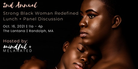 2nd Annual Strong Black Woman Redefined Lunch + Panel Discussion tickets