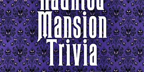 The Haunted Mansion Trivia via Facebook LIVE tickets