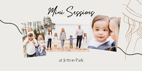 Mini Session with Life Captured by Cassie at Jetton Park tickets