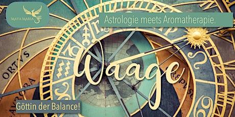 Astrologie meets Aromatherapie :: WAAGE Tickets