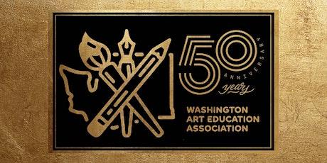 Washington Art Education Association  Virtual Fall Conference | 50 years tickets