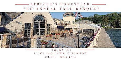 Rebecca's Homestead Third Annual Fall Banquet tickets
