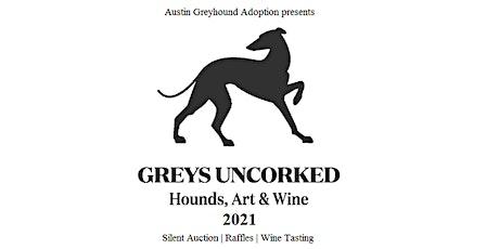 Greys Uncorked 2021: Hounds, Art & Wine tickets