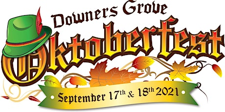8th Annual Oktoberfest - Downers Grove - September 17th &  18th, 2021 tickets