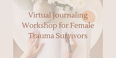 Virtual Journaling Workshop for Trauma Recovery tickets