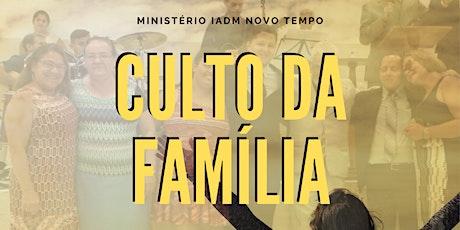 Culto para a Família ingressos