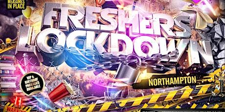 FRESHERS LOCKDOWN - Northampton's Biggest Freshers Party tickets