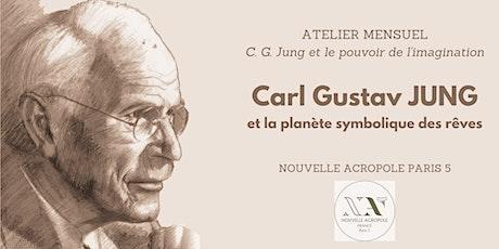 Carl Gustav Jung et le pouvoir de l'imagination - ATELIER 1 billets