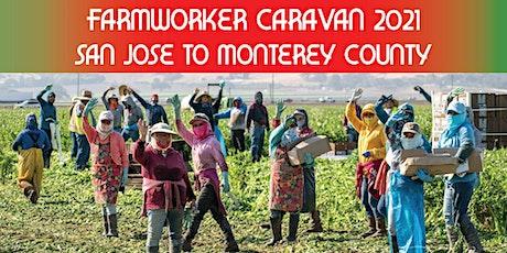 Farmworker Caravan - San Jose to Monterey County tickets