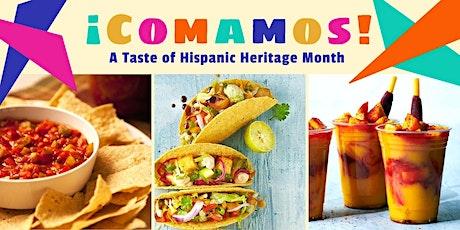 ¡Comamos! A Taste of Hispanic Heritage Month tickets