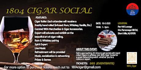 1804 Cigar  Social tickets