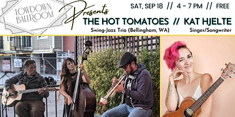 FREE Outdoor Concert: The Hot Tomatoes (Swing-Jazz) + Kat Hjelte tickets
