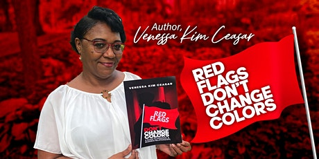 """""""Red Flags Don't Change Colors""""  Book signing tickets"""