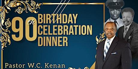 90th Birthday Celebration for Pastor W. C. Kenan tickets