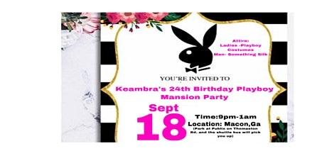 Keambra's Playboy Mansion Party / 21+ and up tickets