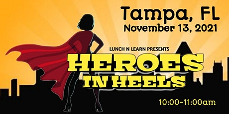Heroes In Heels: Women's Conference - Tampa, FL tickets