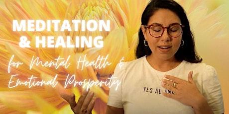 LIVESTREAM | Meditation & Healing for Mental Health & Emotional Prosperity ingressos