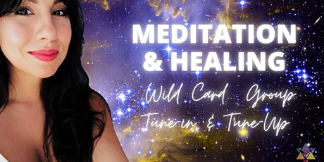 LIVESTREAM   Meditation & Healing for...Wild Card - it's a group tune in tickets