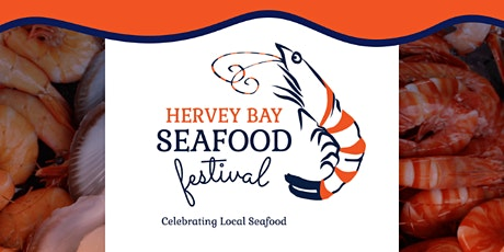 Hervey Bay Seafood Festival tickets