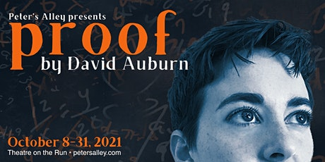Peter's Alley Presents: Proof by David Auburn tickets