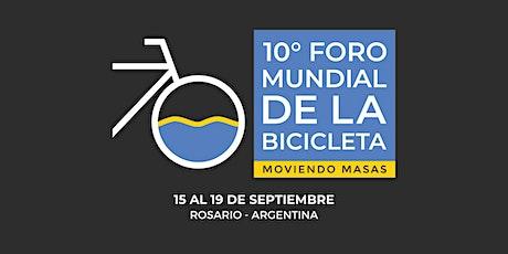 Foro Mundial de la Bicicleta - Rosario, Argentina - 15 al 19 de Septiembre entradas