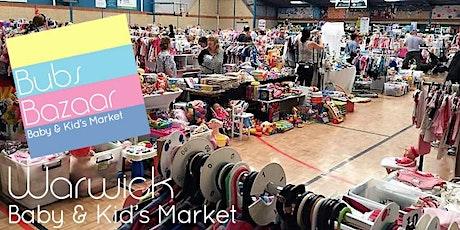 Bubs Bazaar Baby & Kids Market- Warwick Stadium- Sunday 17 October 2021 tickets