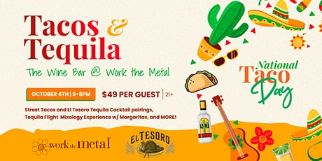 Tacos & Tequila tickets