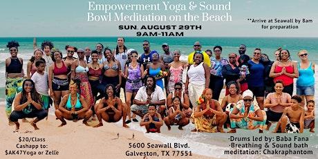 Empowerment Yoga & Sound Bowl Meditation on  the Beach tickets