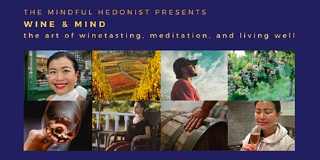 WINE AND MIND: Learn Meditation and Life Skills with great wine and company tickets