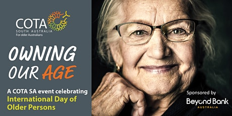 Owning Our Age - Celebrate International Day of Older Persons with COTA SA tickets
