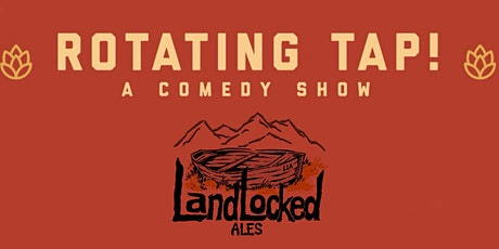 Laughlocked at Landlocked Ales - Presented by Rotating Tap Comedy tickets