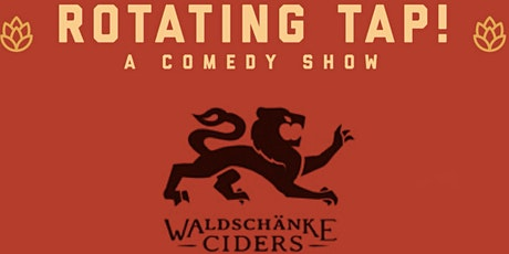 Rotating Tap Comedy @ Waldshanke Ciders tickets