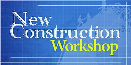 New Construction Homebuyer Workshop tickets
