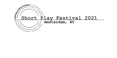 Foothills Arts Council Inc Short Play Festival 2021 tickets