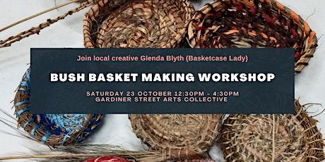 Bush Basket Making Workshop with Glenda Blyth (Basketcase Lady) tickets